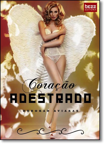 Coração Adestrado, livro de Deborah Aviaras