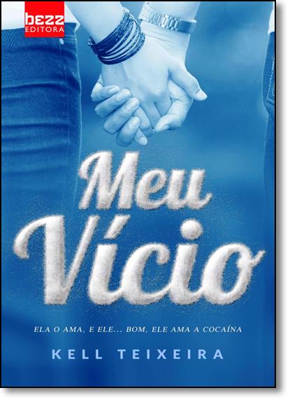 Meu Vício, livro de Kell Teixeira