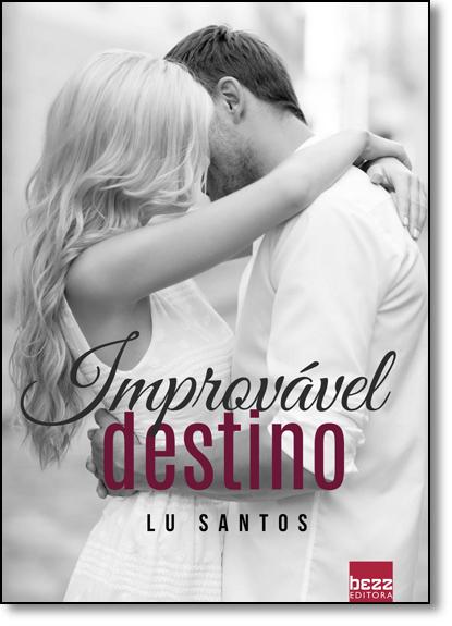 Improvável Destino, livro de Lu  Santos