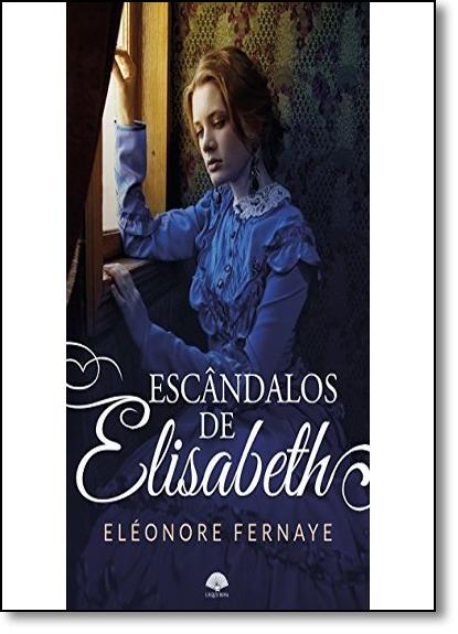 Escandâlos de Elisabeth, livro de Eléonore Fernaye