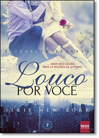 Louco por Você - New York, livro de Elisabeth Bezerra