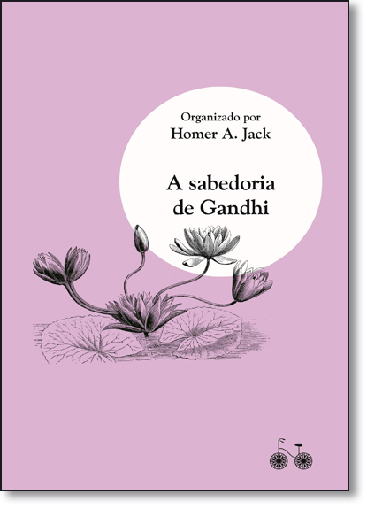 Sabedora de Gandhi, A, livro de Hommer Jack