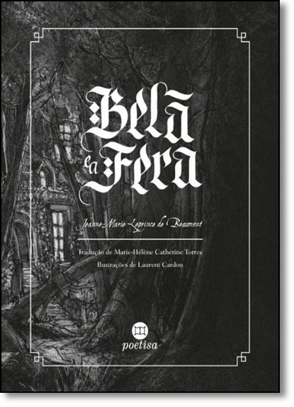 Bela e a Fera, livro de Jeanne-Marie Leprince de Beaumont