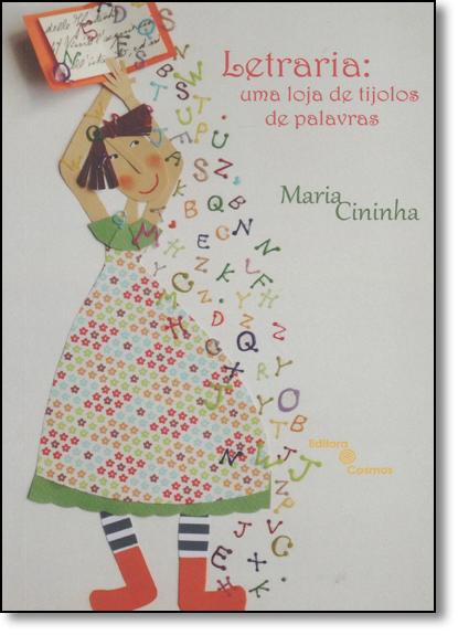 Letraria: Uma Loja de Tijolos de Palavras, livro de Maria Cininha