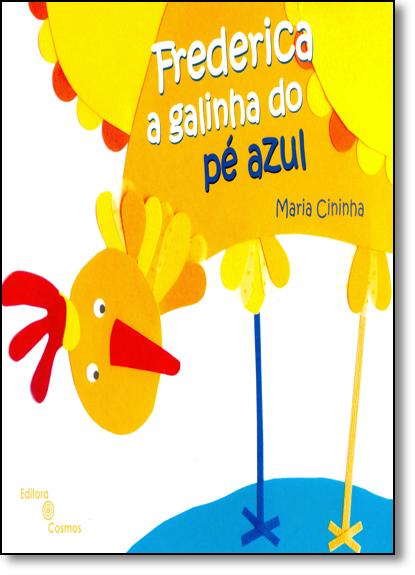 Frederica: A Galinha do Pé Azul, livro de Maria Cininha