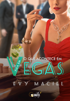 O que acontece em Vegas, fica em Vegas, livro de Evy Maciel