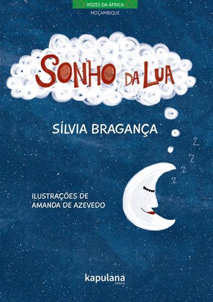 SONHO DA LUA, livro de Sílvia Bragança