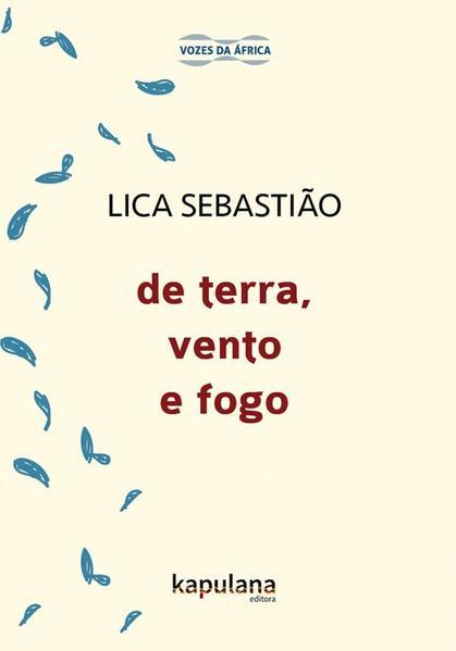 DE TERRA, VENTO E FOGO, livro de Lica Sebastião