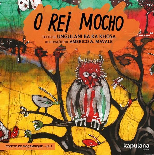 O REI MOCHO, livro de Ungulani Ba Ka Khosa
