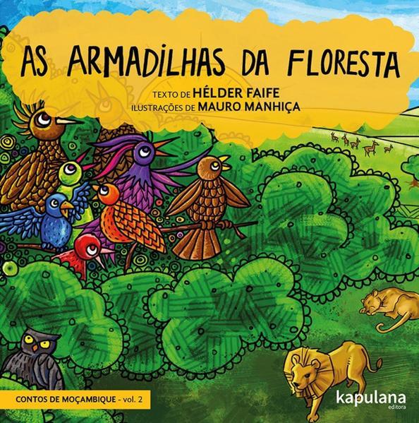 AS ARMADILHAS DA FLORESTA, livro de Hélder Faife