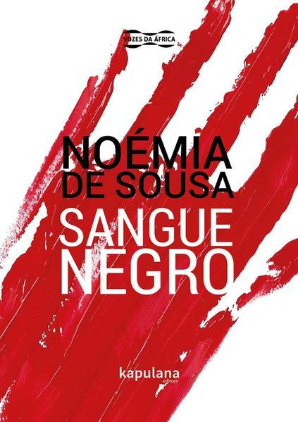 SANGUE NEGRO, livro de Carolina Noémia Abranches de Sousa Soares