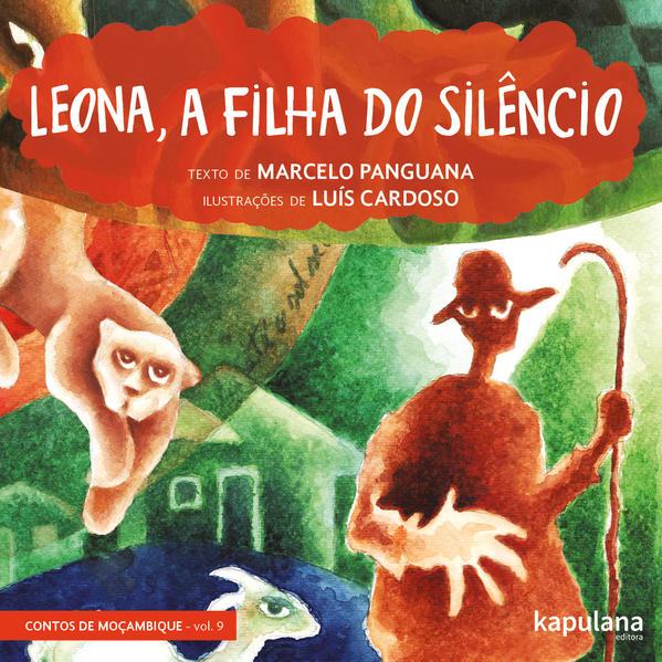 Leona, a filha do silêncio, livro de Marcelo Panguana, Luís Cardoso [ilustrações]