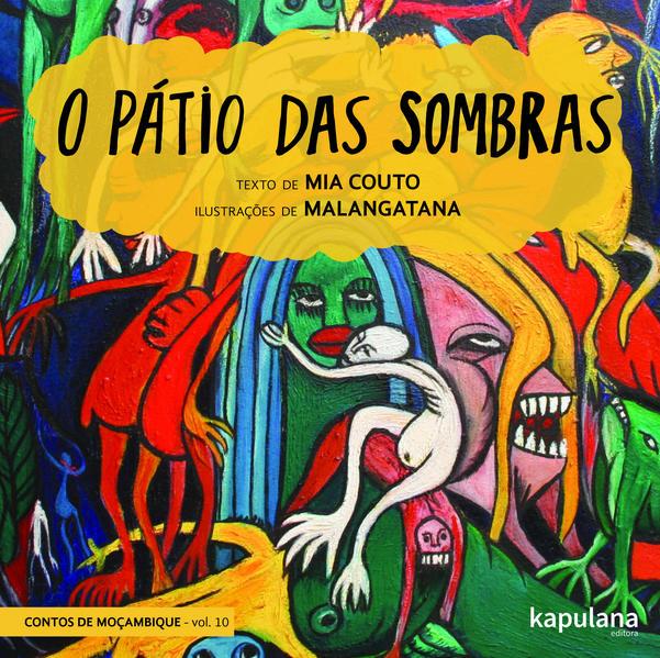 O pátio das sombras, livro de Mia Couto, Malangatana [ilustrações]