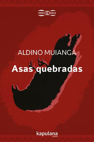 Asas quebradas, livro de Aldino Muianga