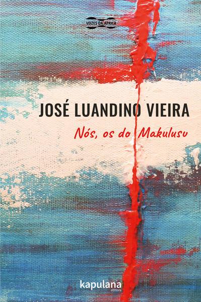 Nós, os do Makulusu, livro de José Luandino Vieira