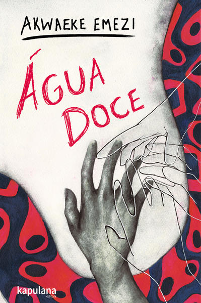 Água doce, livro de Akwaeke Emezi