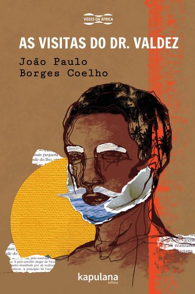 As visitas do Dr. Valdez, livro de João Paulo Borges Coelho