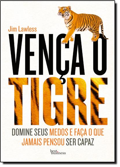 Vença o Tigre, livro de Jim Lawless