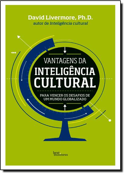 Vantagens da Inteligência Cultural, livro de David Livermore
