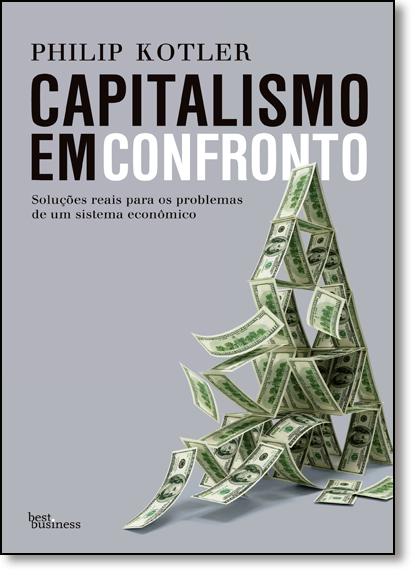 Capitalismo em Confronto, livro de Philip Kotler