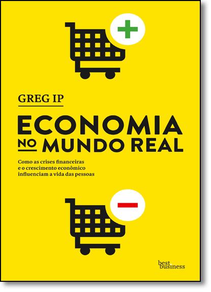 Economia no Mundo Real, livro de Greg Ip