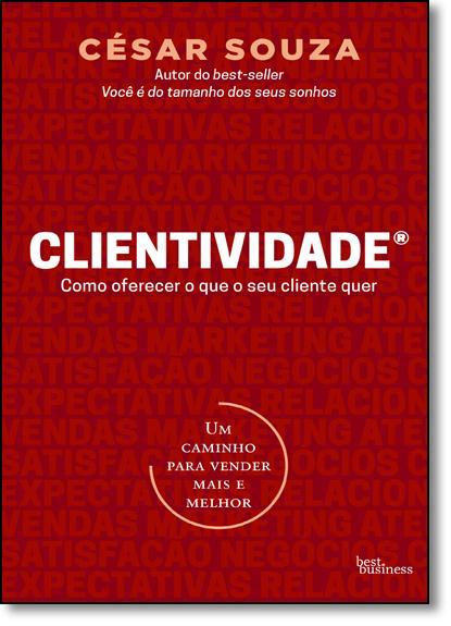 Clientividade, livro de César Souza