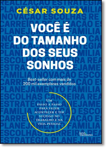 Você É do Tamanho dos Seus Sonhos, livro de César Souza