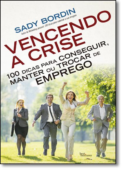 Vencendo a Crise, livro de Sady Bordin