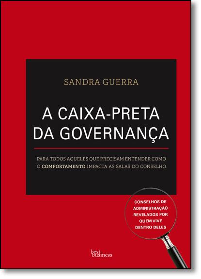 Caixa-preta da Governança, A, livro de Sandra Guerra