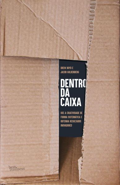Dentro da caixa, livro de Drew Boyd, Jacob Goldenberg