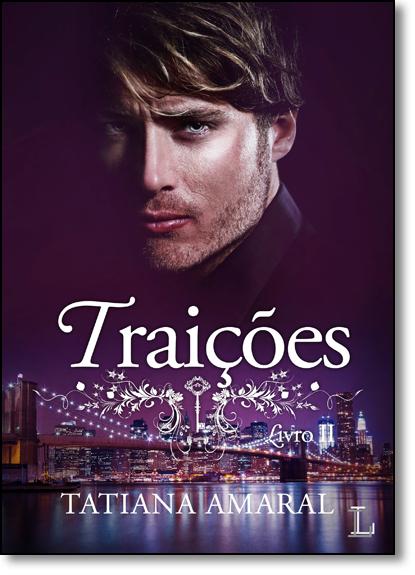 Traições - Livro 2, livro de Tatiana Amaral