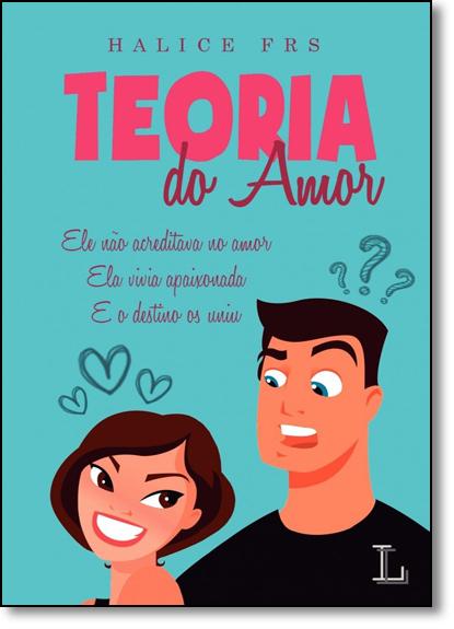 Teoria do Amor, livro de Halice FRS