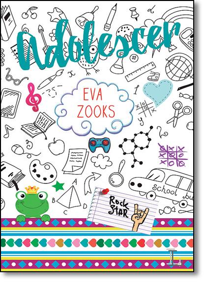 Adolescer, livro de Eva Zooks