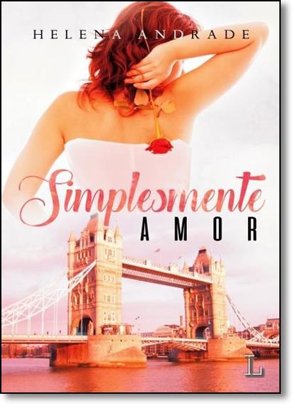 Simplesmente Amor, livro de Helena Andrade