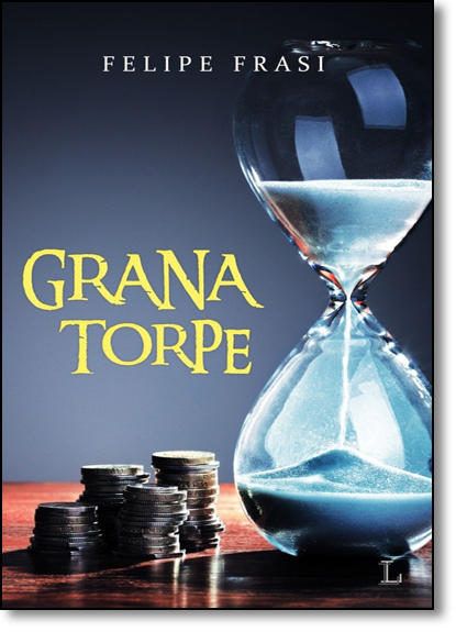 Grana Torpe, livro de Felipe Frasi
