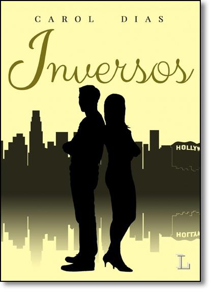 Inversos - Vol.2 - Série Clichê, livro de Carol Dias