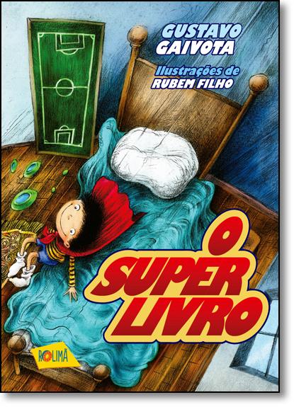 Super Livro, O, livro de Gustavo Gaivota