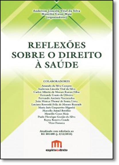 Reflexões Sobre o Direito À Saúde, livro de Anderson Lincoln Vital da Silva