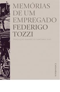 Memórias de um empregado, livro de Federigo Tozzi