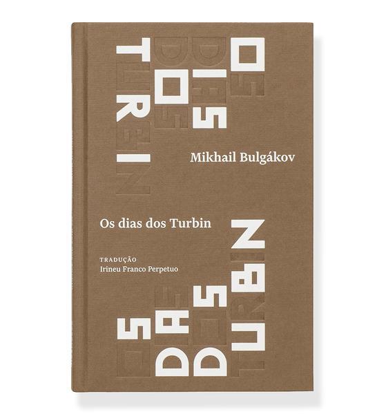 Os dias dos Turbin. Peça em quatro atos, livro de Mikahil Bulgákov