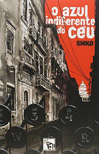 Azul Indiferente do Céu, O, livro de Shiko