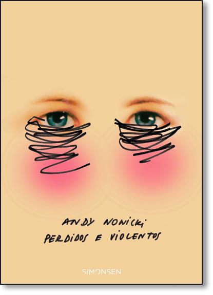 Perdidos e Violentos, livro de Andy Nowicki