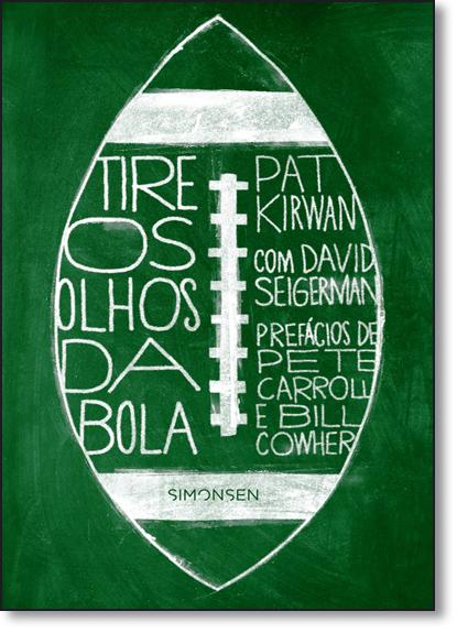 Tire os Olhos da Bola, livro de Pat Kirwan