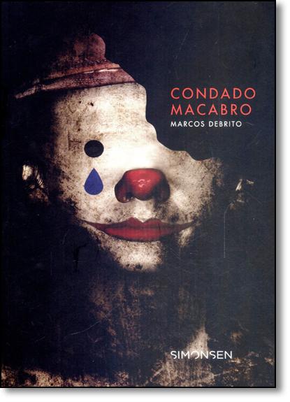 Condado Macabro, livro de Marcos DeBrito