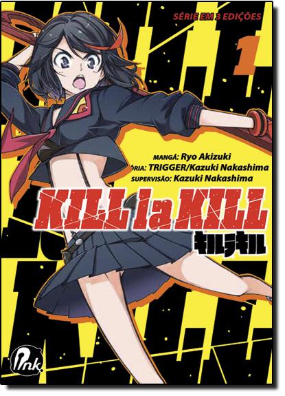 Kill la Kill - Vol.1, livro de Ryo Akizuki