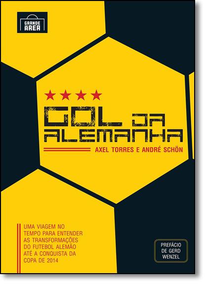 Gol da Alemanha, livro de Axel Torres
