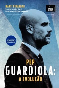 Pep Guardiola - A evolução, livro de Martí Perarnau