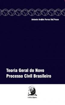 Teoria geral do novo processo civil brasileiro, livro de Antonio Araldo Ferraz Dal Pozzo