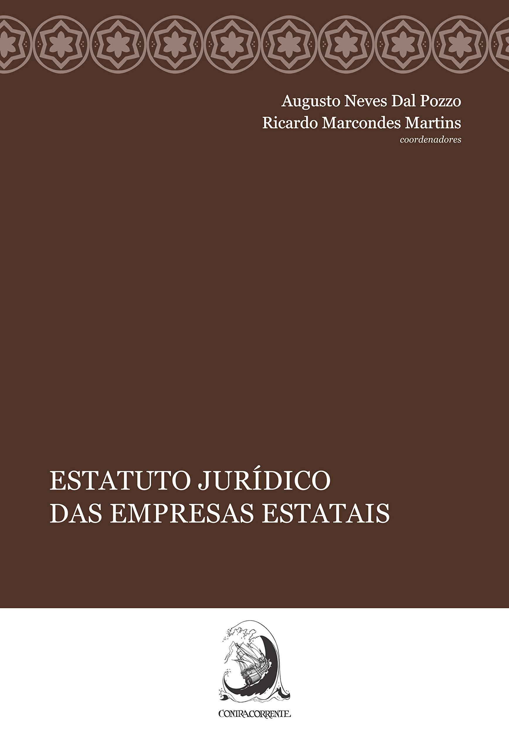 Estatuto jurídico das empresas estatais, livro de Augusto Neves Dal Pozzo, Ricardo Marcondes Martins (orgs.)