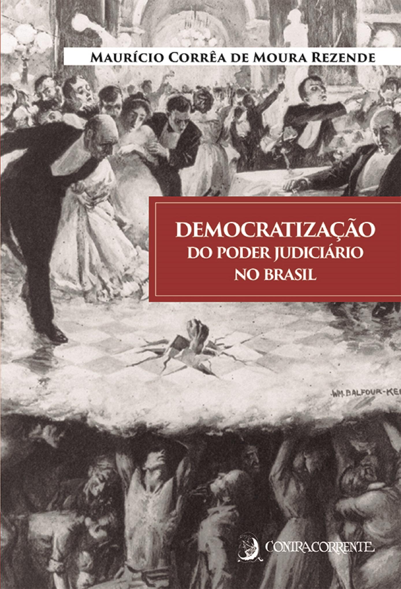 Democratização do poder judiciário no Brasil, livro de Maurício Corrêa de Moura Rezende